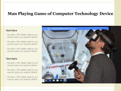 Man Playing Game Of Computer Technology Device Ppt PowerPoint Presentation Gallery Themes PDF