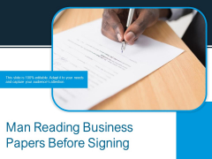 Man Reading Business Papers Before Signing Ppt PowerPoint Presentation Gallery Templates PDF