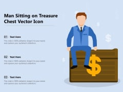Man Sitting On Treasure Chest Vector Icon Ppt PowerPoint Presentation Styles Files PDF