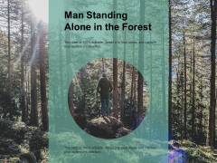 Man Standing Alone In The Forest Ppt PowerPoint Presentation Ideas Examples