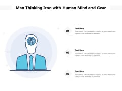 Man Thinking Icon With Human Mind And Gear Ppt PowerPoint Presentation Inspiration Graphics Tutorials PDF