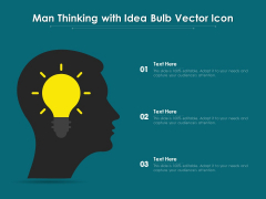 Man Thinking With Idea Bulb Vector Icon Ppt PowerPoint Presentation Outline Clipart PDF