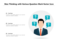 Man Thinking With Various Question Mark Vector Icon Ppt PowerPoint Presentation Professional Picture PDF