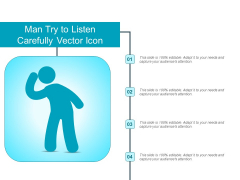 Man Try To Listen Carefully Vector Icon Ppt PowerPoint Presentation Gallery Files PDF