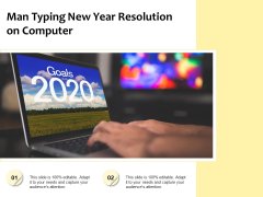 Man Typing New Year Resolution On Computer Ppt PowerPoint Presentation Gallery Format PDF