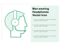 Man Wearing Headphones Vector Icon Ppt PowerPoint Presentation Pictures