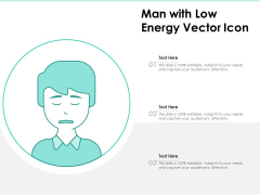 Man With Low Energy Vector Icon Ppt PowerPoint Presentation Icon Infographic Template PDF