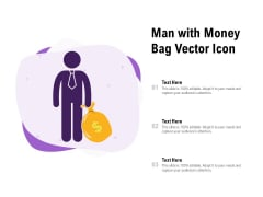 Man With Money Bag Vector Icon Ppt PowerPoint Presentation File Background Images