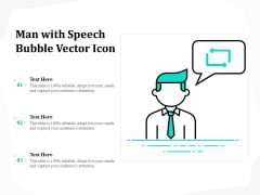 Man With Speech Bubble Vector Icon Ppt PowerPoint Presentation Styles Layout PDF