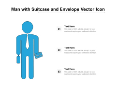 Man With Suitcase And Envelope Vector Icon Ppt PowerPoint Presentation File Demonstration PDF
