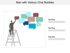 Man With Various Chat Bubbles Ppt PowerPoint Presentation Inspiration Designs