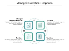 Managed Detection Response Ppt PowerPoint Presentation Inspiration Grid Cpb