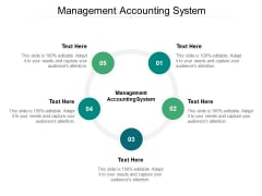 Management Accounting System Ppt PowerPoint Presentation Outline Guidelines Cpb