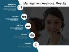 Management Analytical Results Ppt PowerPoint Presentation Outline Slide Portrait Cpb