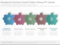 Management Business Growth Problem Solving Ppt Sample