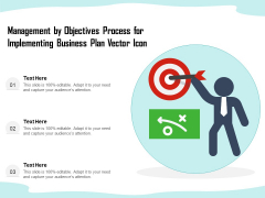 Management By Objectives Process For Implementing Business Plan Vector Icon Ppt PowerPoint Presentation Layouts Visuals PDF