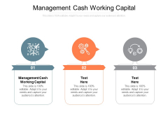 Management Cash Working Capital Ppt PowerPoint Presentation Icon Templates Cpb