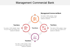 Management Commercial Bank Ppt PowerPoint Presentation Summary Slideshow Cpb