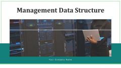 Management Data Structure Resource Ppt PowerPoint Presentation Complete Deck With Slides