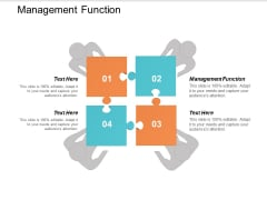 Management Function Ppt Powerpoint Presentation Outline Structure Cpb
