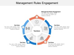 Management Rules Engagement Ppt PowerPoint Presentation File Format Cpb