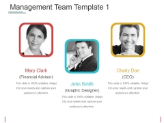 Management Team Template 1 Ppt PowerPoint Presentation Pictures Templates