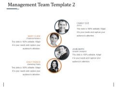 Management Team Template 2 Ppt PowerPoint Presentation Pictures Backgrounds