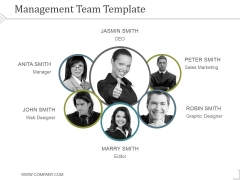 Management Team Template 6 Ppt PowerPoint Presentation Backgrounds