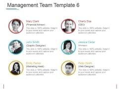 Management Team Template 6 Ppt PowerPoint Presentation Show Aids