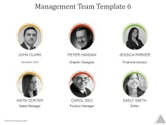 Management Team Template 6 Ppt PowerPoint Presentation Show