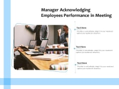 Manager Acknowledging Employees Performance In Meeting Ppt PowerPoint Presentation File Layout PDF