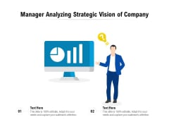 Manager Analyzing Strategic Vision Of Company Ppt PowerPoint Presentation Gallery Themes PDF