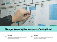 Manager Assessing User Acceptance Testing Model Ppt PowerPoint Presentation File Clipart Images PDF