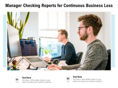 Manager Checking Reports For Continuous Business Loss Ppt PowerPoint Presentation File Design Inspiration PDF