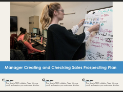 Manager Creating And Checking Sales Prospecting Plan Ppt PowerPoint Presentation Gallery Design Ideas PDF