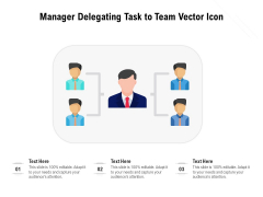 Manager Delegating Task To Team Vector Icon Ppt Powerpoint Presentation Show Example Pdf