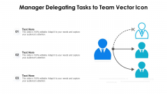 Manager Delegating Tasks To Team Vector Icon Ppt PowerPoint Presentation File Example Introduction PDF