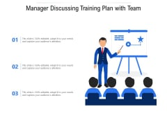 Manager Discussing Training Plan With Team Ppt PowerPoint Presentation File Infographics PDF
