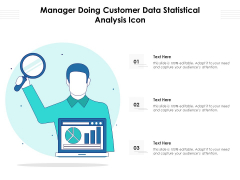 Manager Doing Customer Data Statistical Analysis Icon Ppt PowerPoint Presentation Gallery Format Ideas PDF
