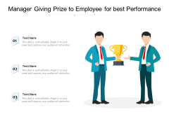 Manager Giving Prize To Employee For Best Performance Ppt PowerPoint Presentation Icon Slides PDF