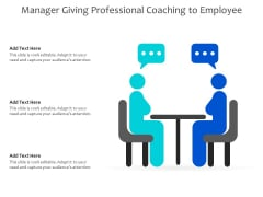 Manager Giving Professional Coaching To Employee Ppt PowerPoint Presentation Professional Microsoft PDF