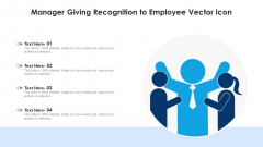 Manager Giving Recognition To Employee Vector Icon Sample PDF