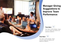 Manager Giving Suggestions To Improve Team Performance Ppt PowerPoint Presentation Gallery Display PDF