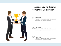 Manager Giving Trophy To Winner Vector Icon Ppt PowerPoint Presentation Styles Outfit PDF