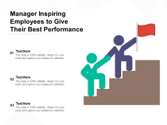 Manager Inspiring Employees To Give Their Best Performance Ppt PowerPoint Presentation Ideas Slide PDF
