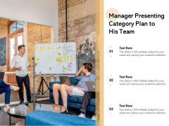 Manager Presenting Category Plan To His Team Ppt PowerPoint Presentation Gallery Slides PDF