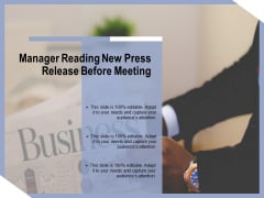 Manager Reading New Press Release Before Meeting Ppt PowerPoint Presentation Summary PDF