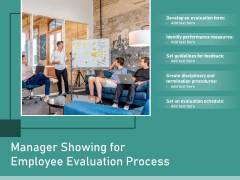 Manager Showing For Employee Evaluation Process Ppt PowerPoint Presentation Icon PDF