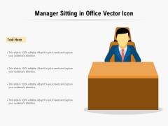 Manager Sitting In Office Vector Icon Ppt PowerPoint Presentation Gallery Example File PDF