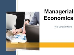 Managerial Economics Business Management Ppt PowerPoint Presentation Complete Deck